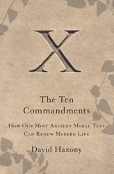 Anne Strauss On David Hazonys The Ten Commandments
